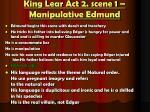 king lear act 2 scene 1 manipulative edmund
