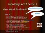 knowledge act 3 scene 1