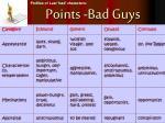 points bad guys