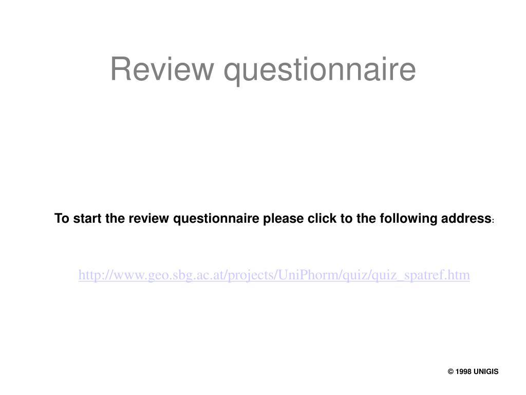 Review questionnaire