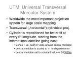 utm universal transversal mercator system