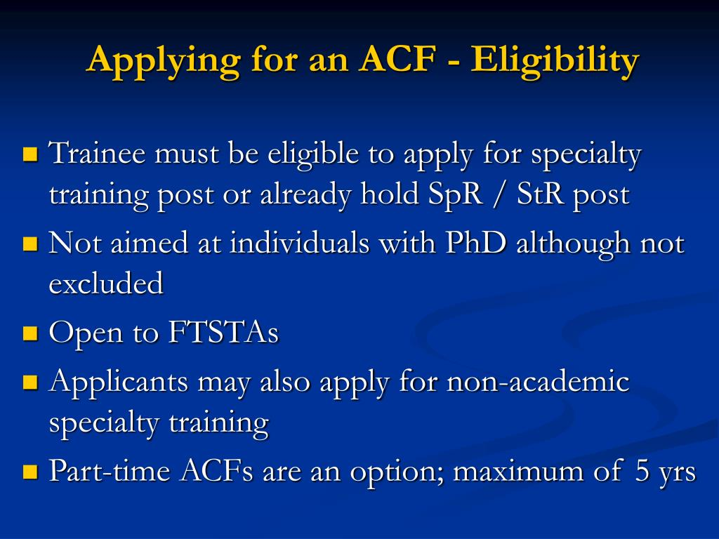 Applying for an ACF - Eligibility