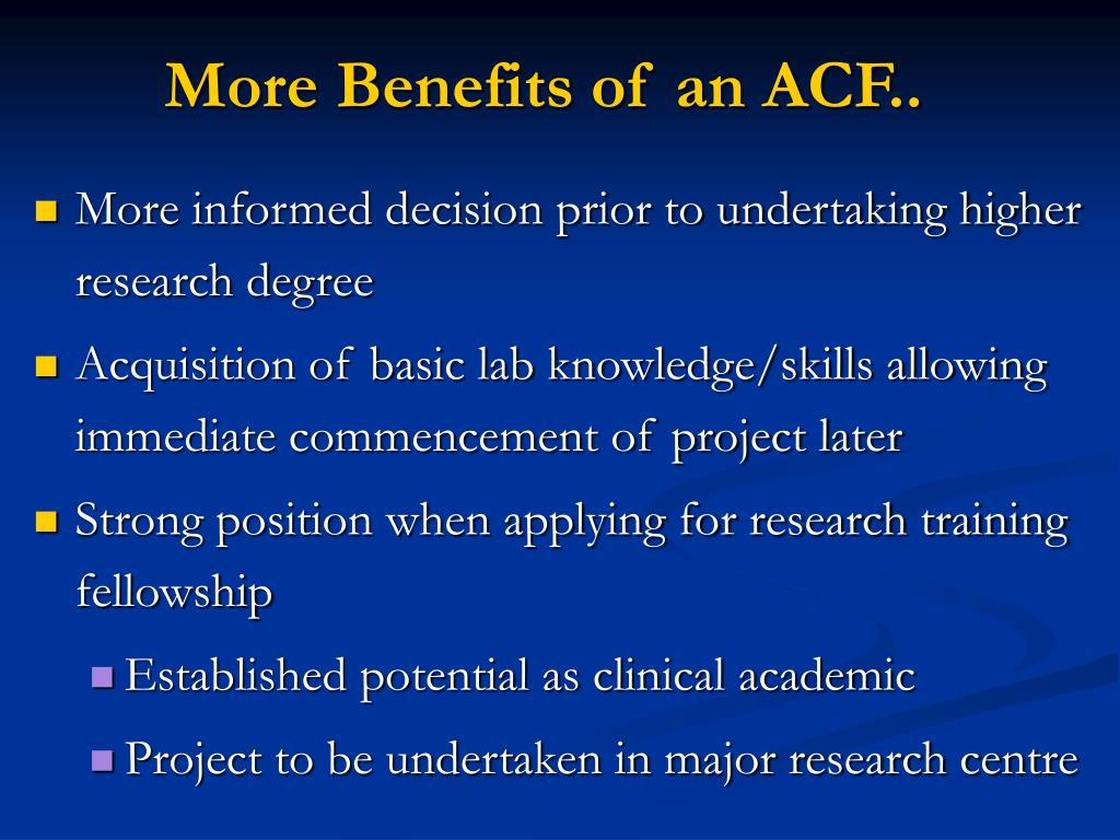 More Benefits of an ACF..
