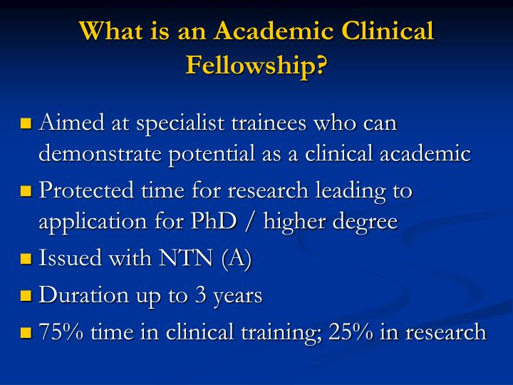 What is an academic clinical fellowship