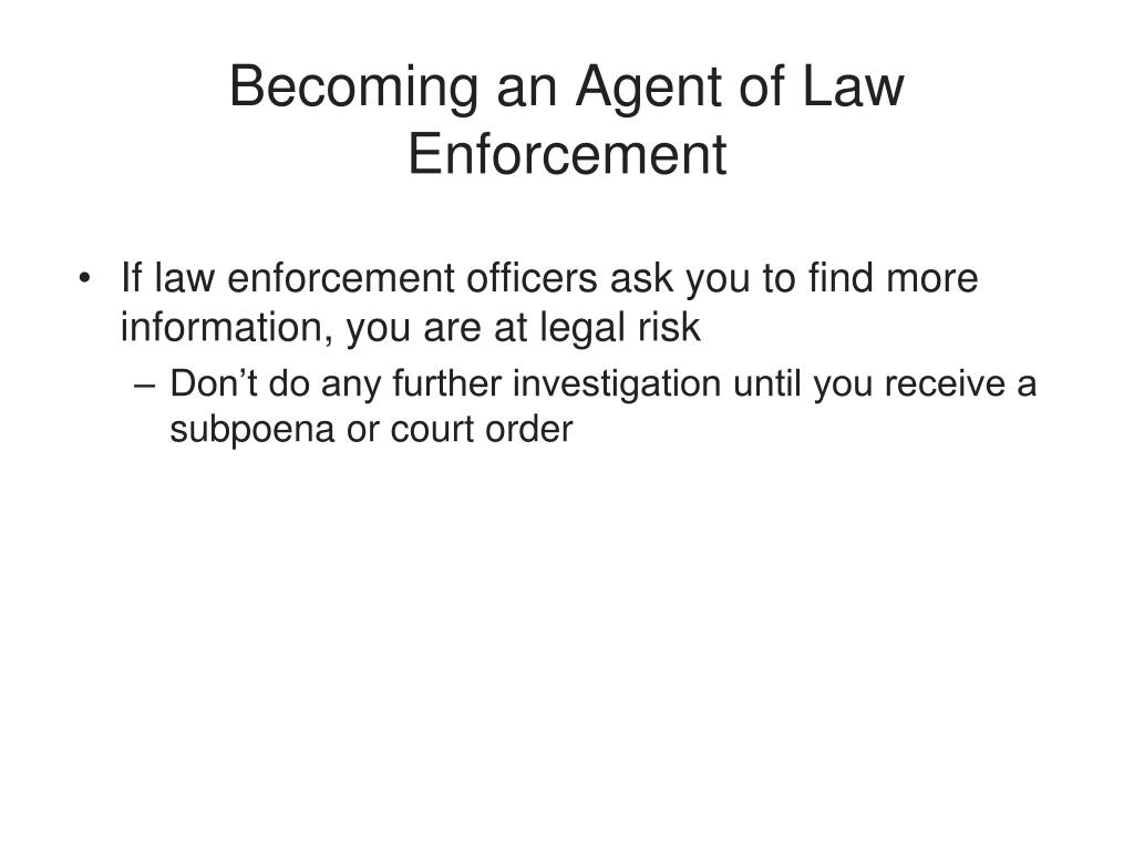 Becoming an Agent of Law Enforcement