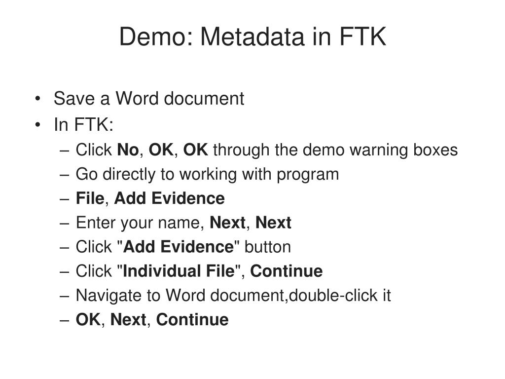Demo: Metadata in FTK