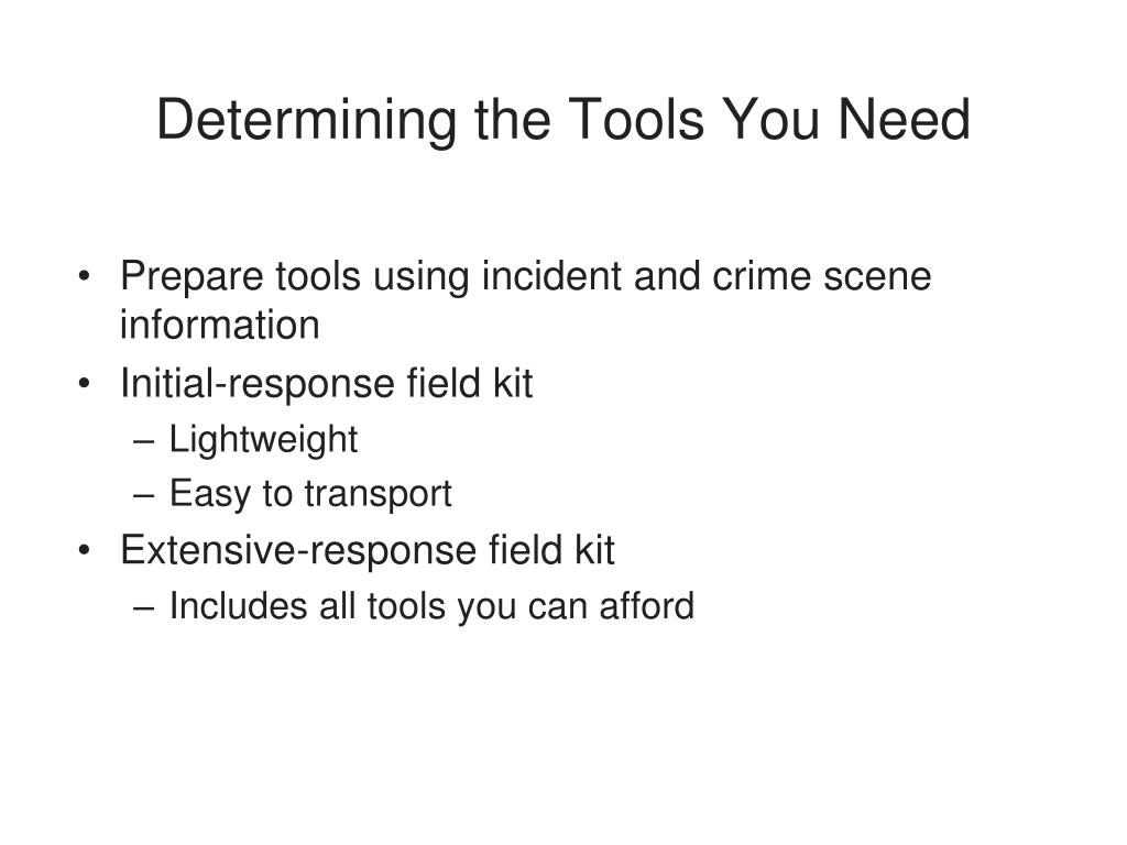 Determining the Tools You Need