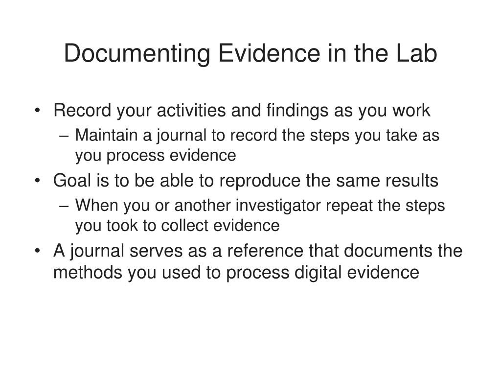 Documenting Evidence in the Lab