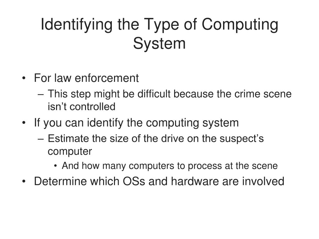 Identifying the Type of Computing System