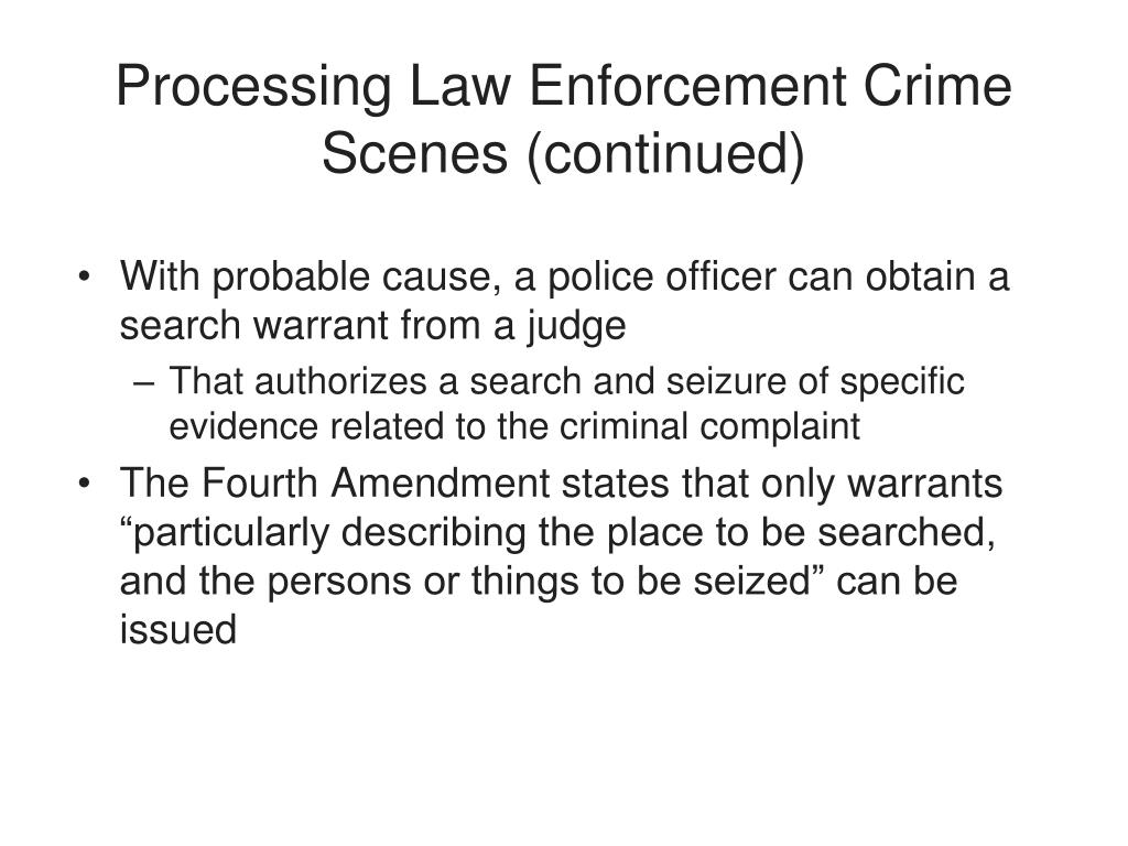 Processing Law Enforcement Crime Scenes (continued)