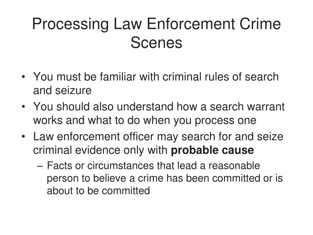 Processing Law Enforcement Crime Scenes