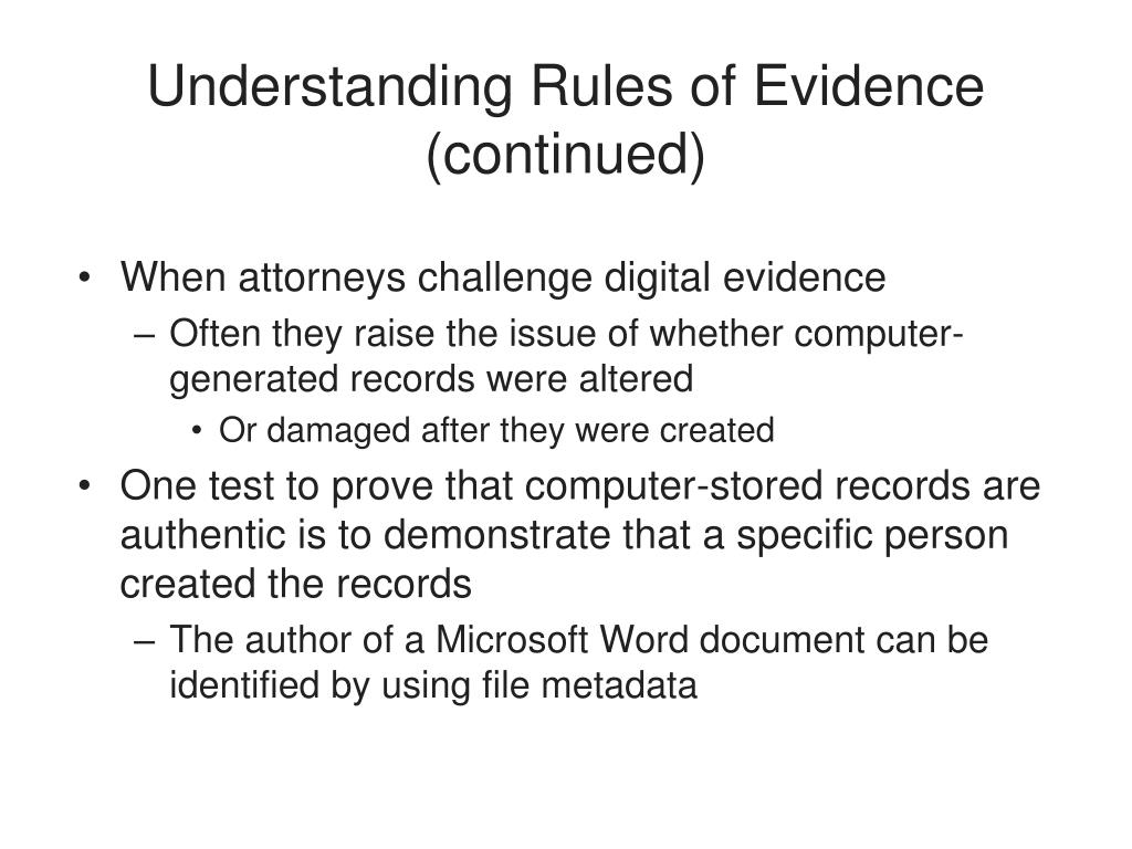 Understanding Rules of Evidence (continued)