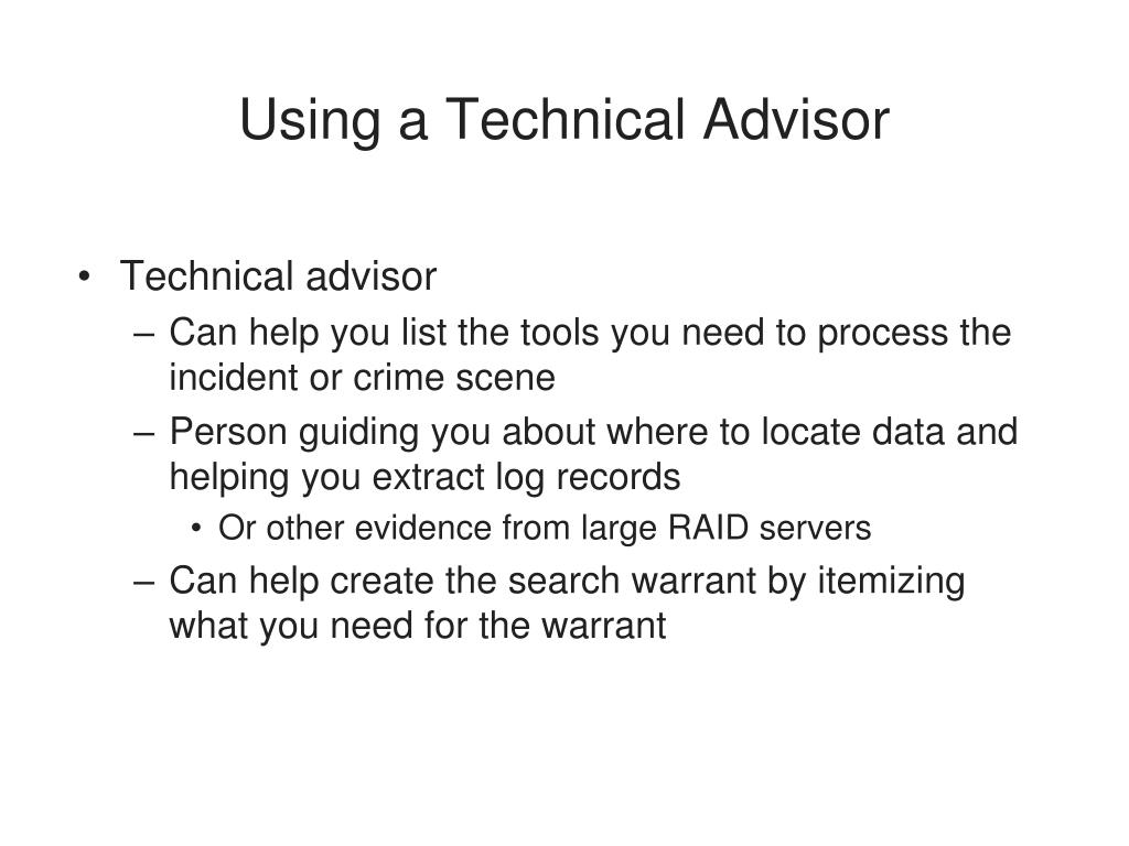 Using a Technical Advisor