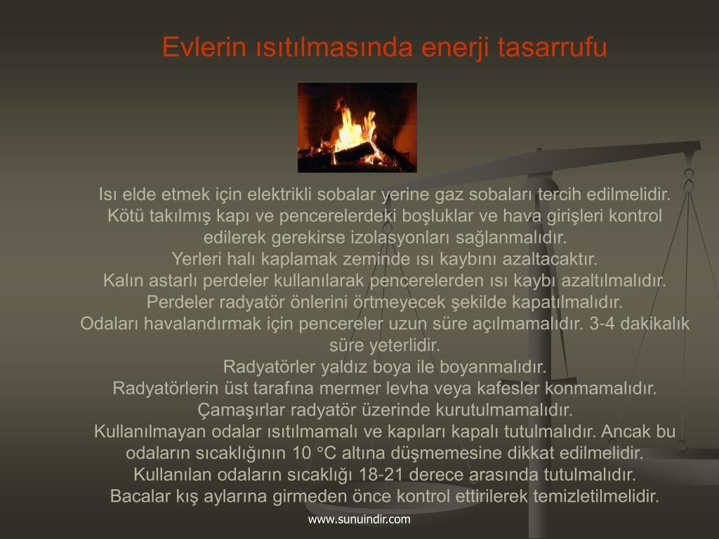Evlerin ısıtılmasında enerji tasarrufu