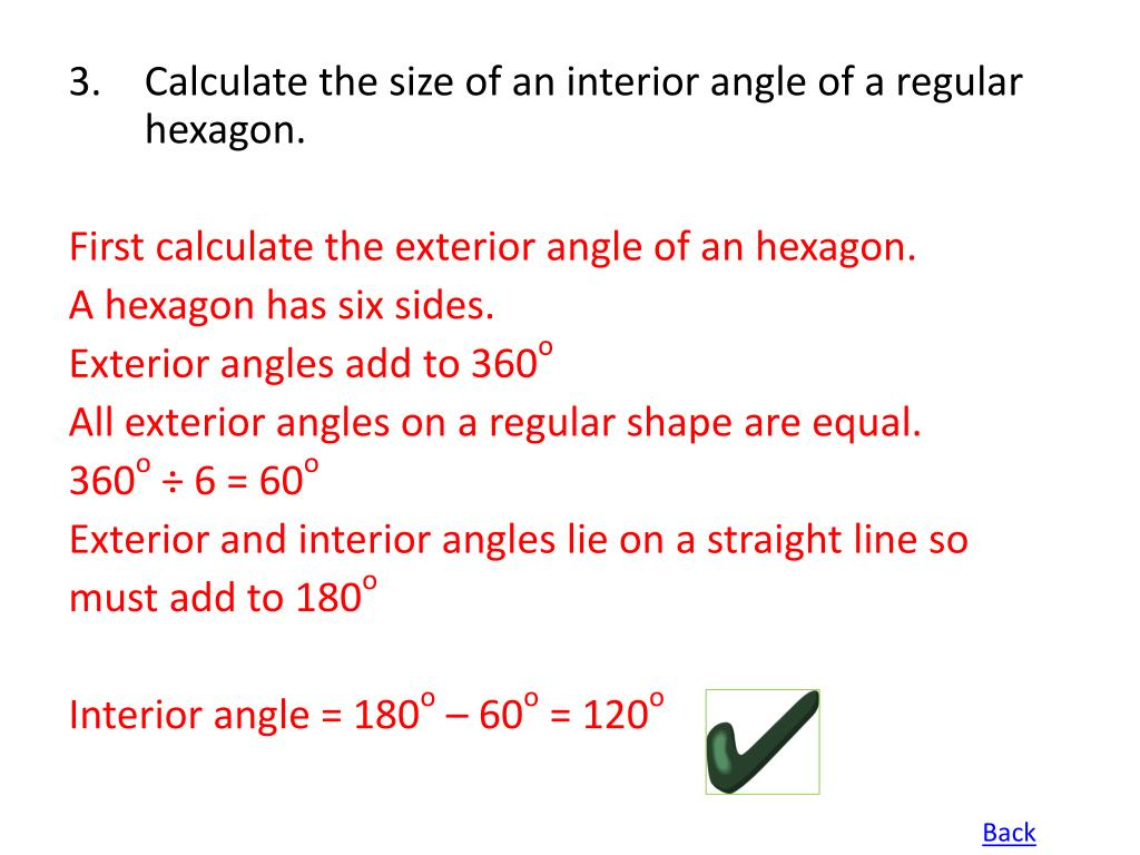 Calculate the size of an interior angle of a regular hexagon.