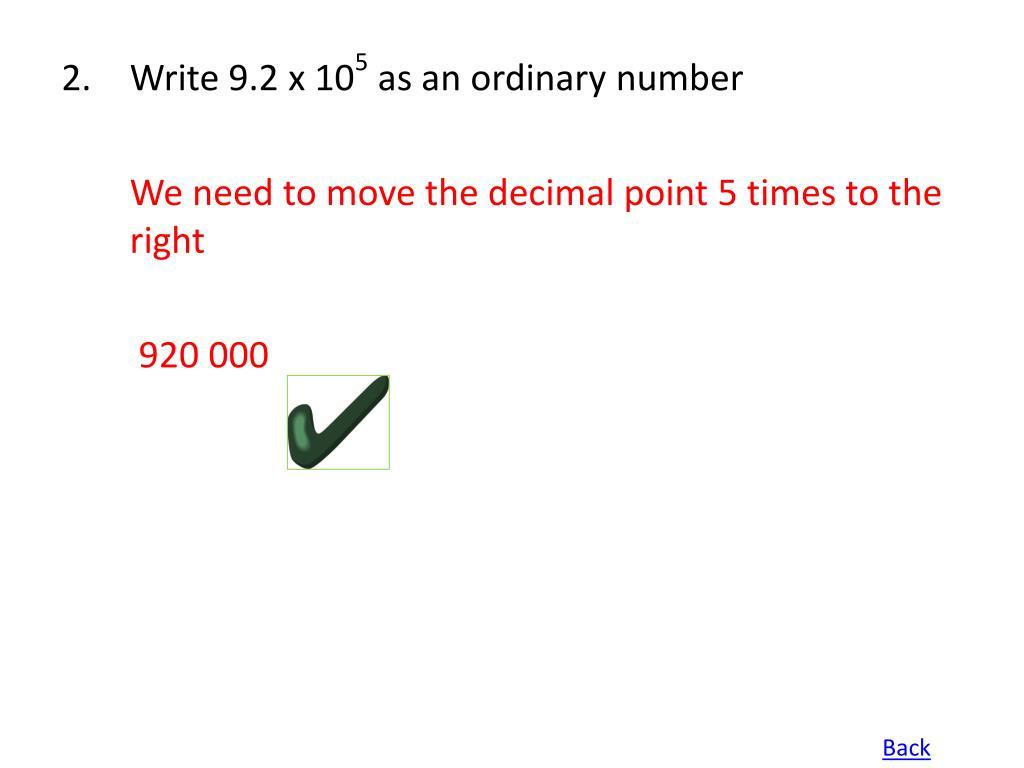 Write 9.2 x 10