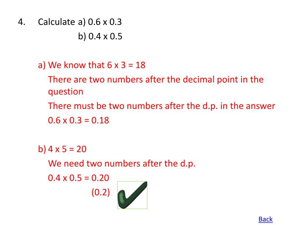 4.Calculate a) 0.6 x 0.3