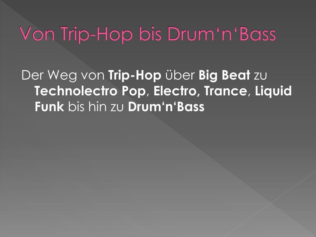 Von Trip-Hop bis