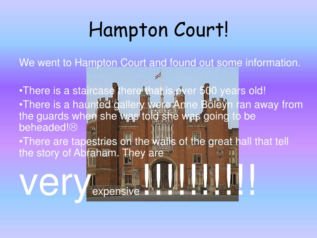 Hampton Court!