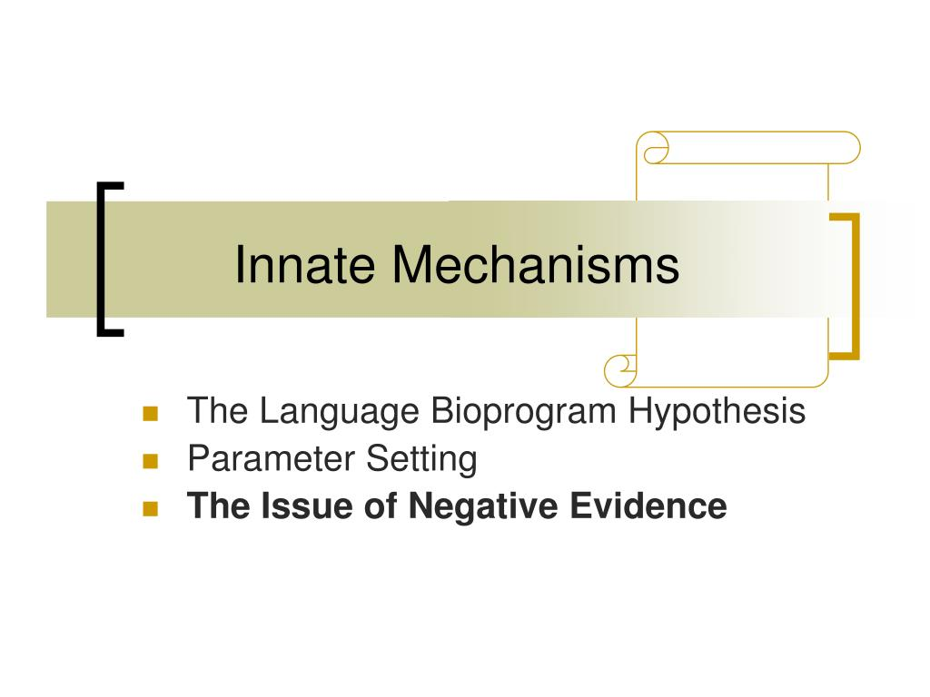 Innate Mechanisms