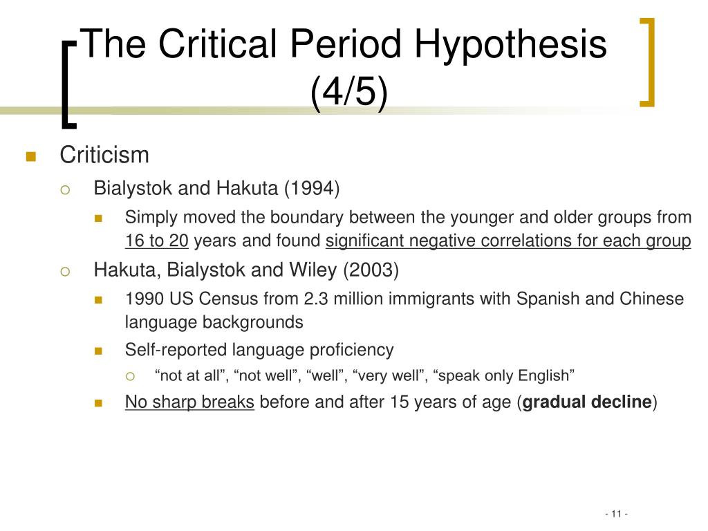 The Critical Period Hypothesis