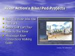 river action s bike ped projects