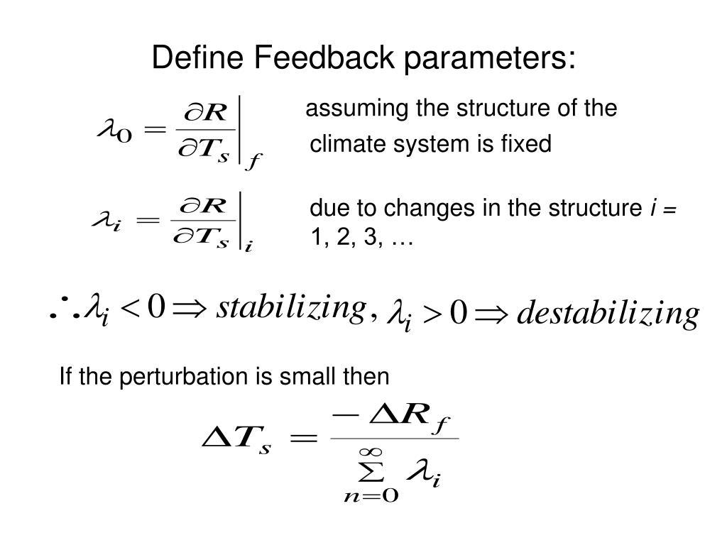 Define Feedback parameters: