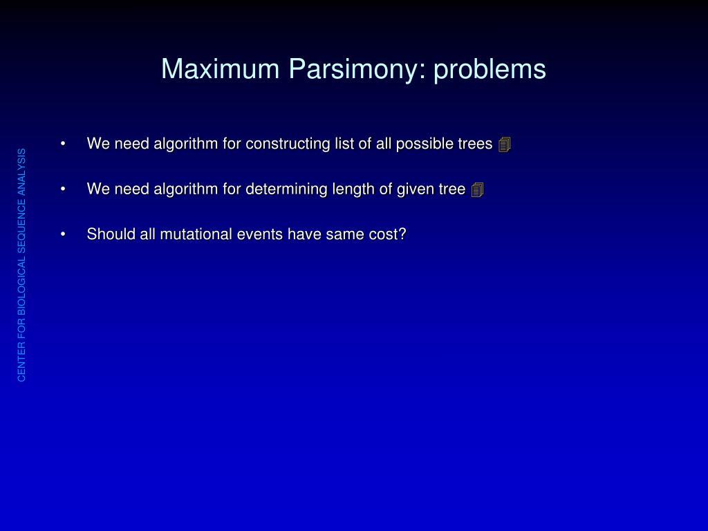 Maximum Parsimony: problems