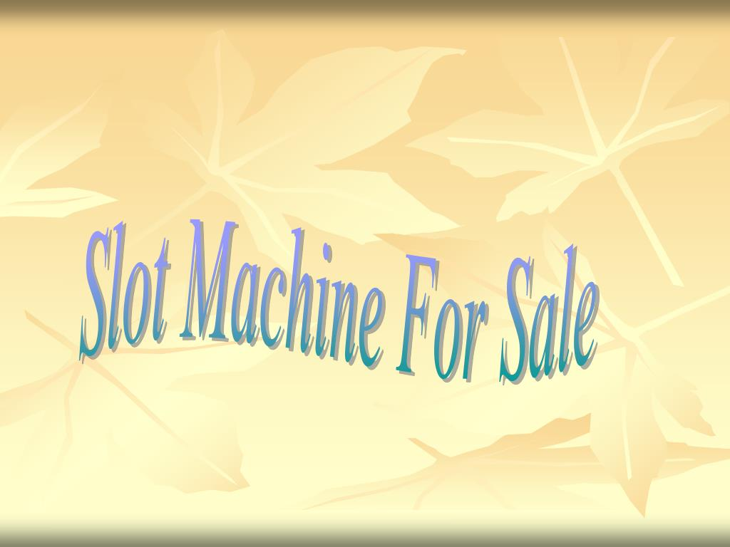 Slot Machine For Sale