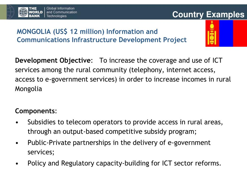 MONGOLIA (US$ 12 million) Information and Communications Infrastructure Development Project