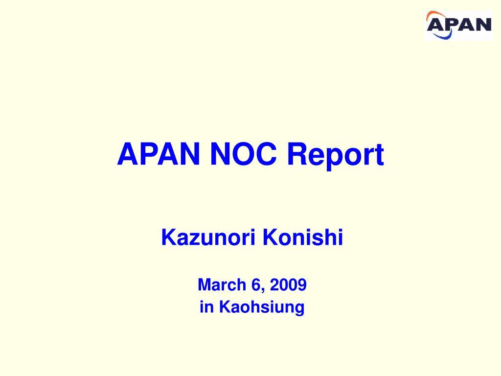 APAN NOC Report