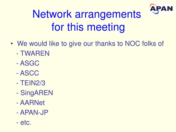 Network arrangements for this meeting