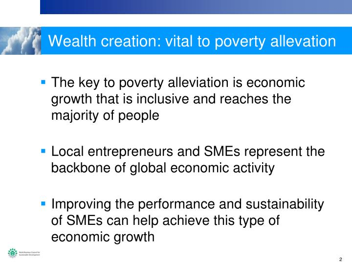 Wealth creation: vital to poverty allevation