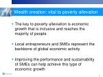 wealth creation vital to poverty allevation