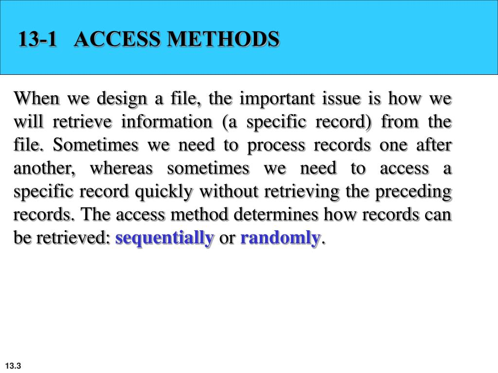 13-1   ACCESS METHODS