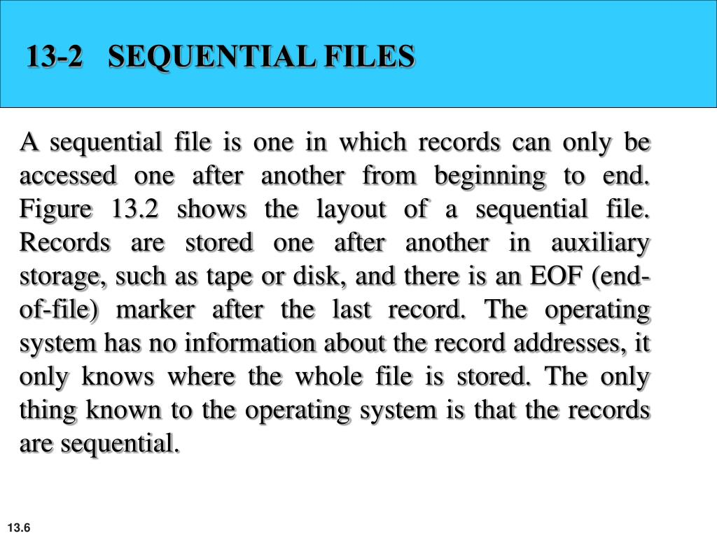 13-2   SEQUENTIAL FILES