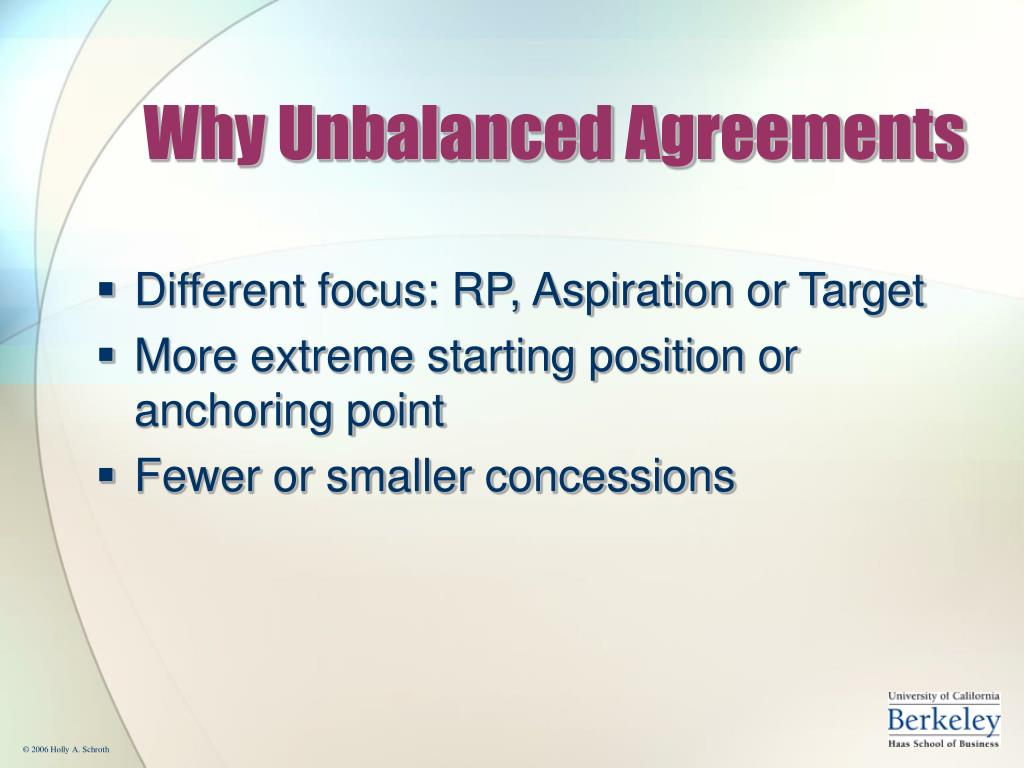 Why Unbalanced Agreements