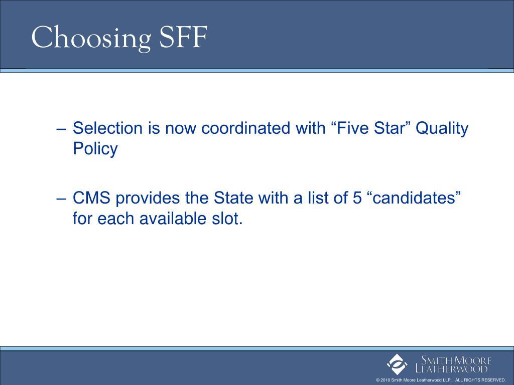 Choosing SFF