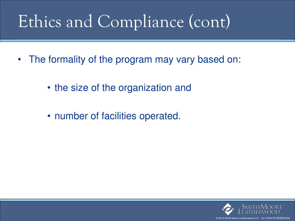 Ethics and Compliance (cont)