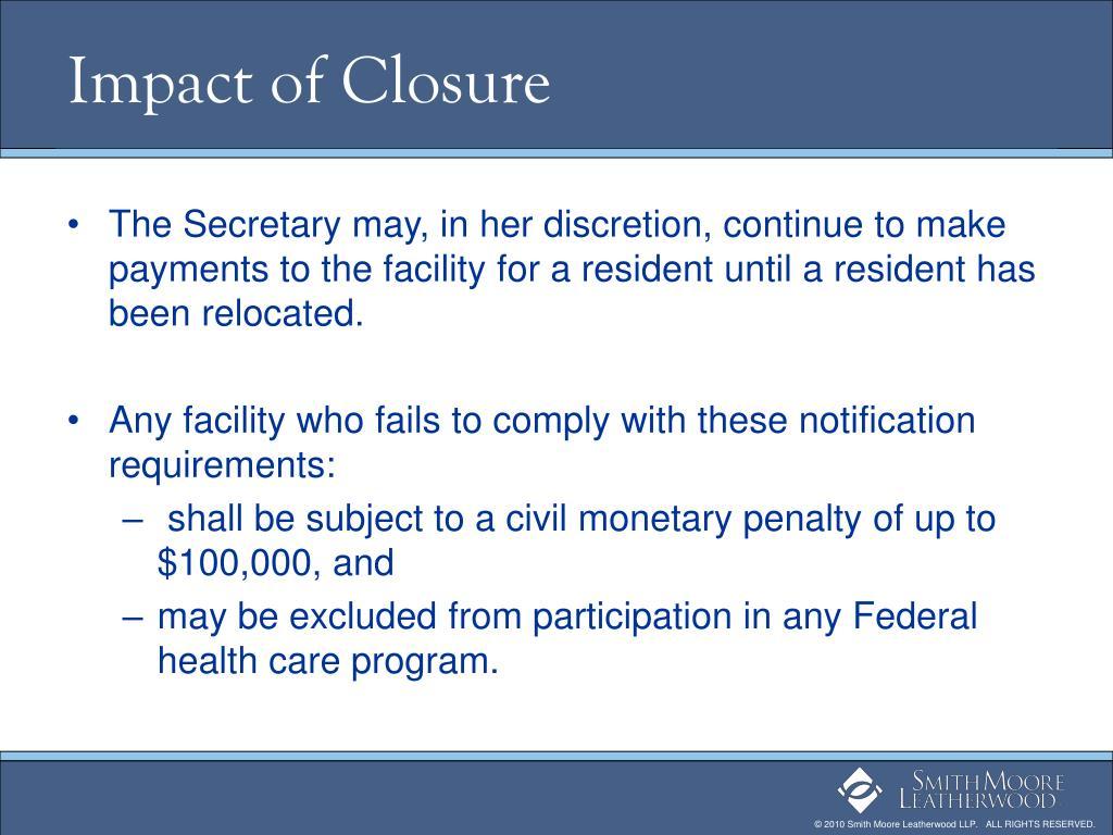 Impact of Closure