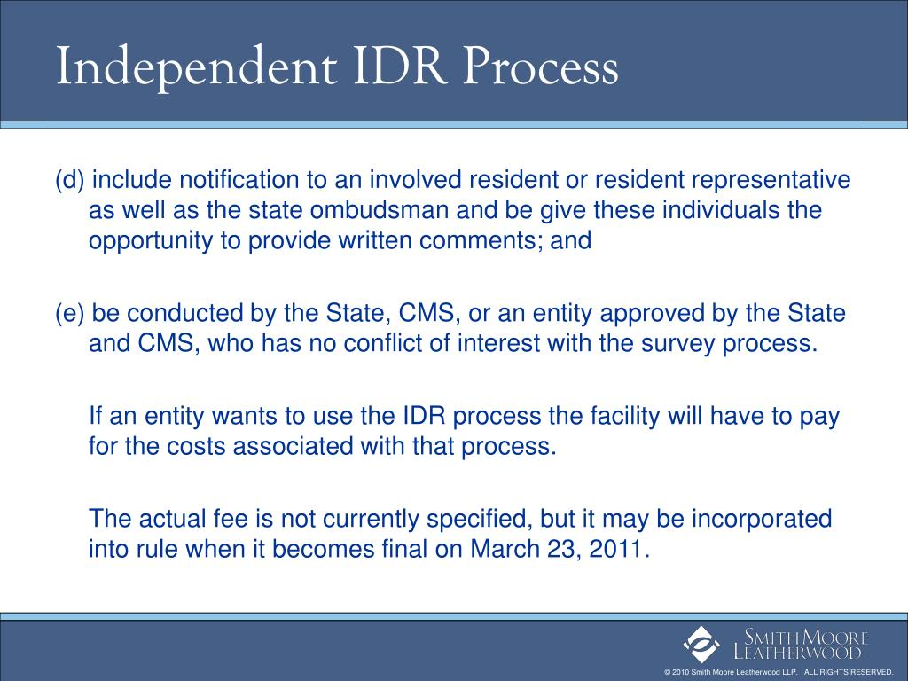 Independent IDR Process