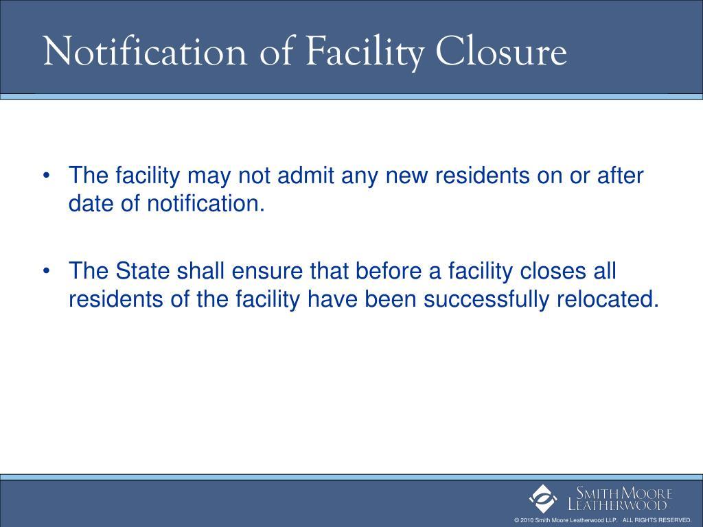 Notification of Facility Closure