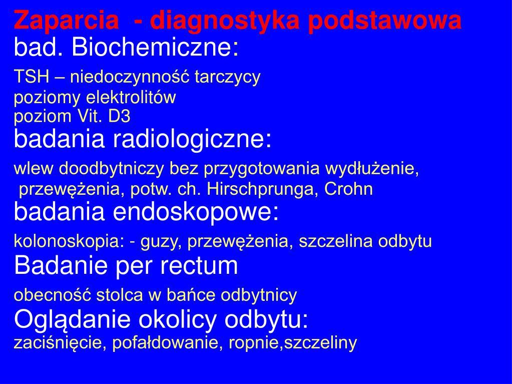 Zaparcia  - diagnostyka podstawowa