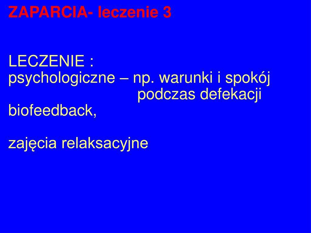 ZAPARCIA- leczenie 3