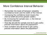more confidence interval behavior