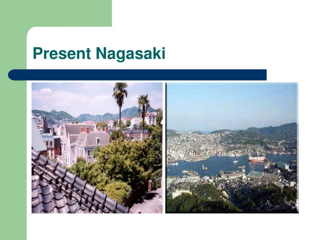 Present Nagasaki