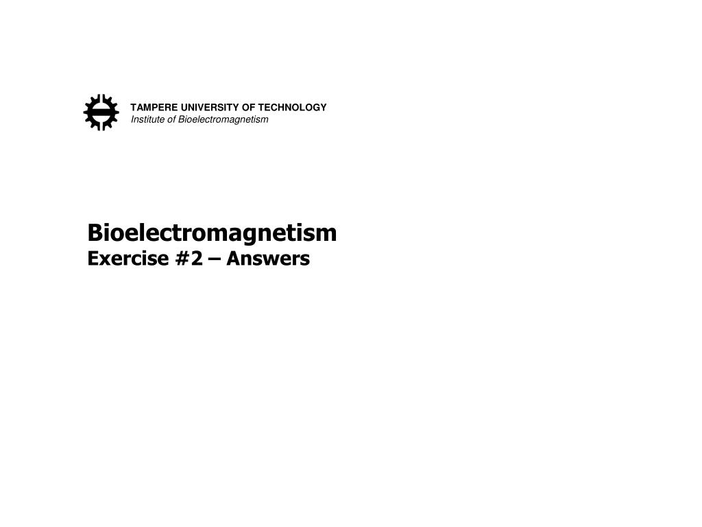 bioelectromagnetism exercise 2 answers