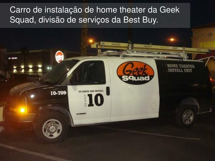 Carro de instala o de home theater da geek squad divis o de servi os da best buy