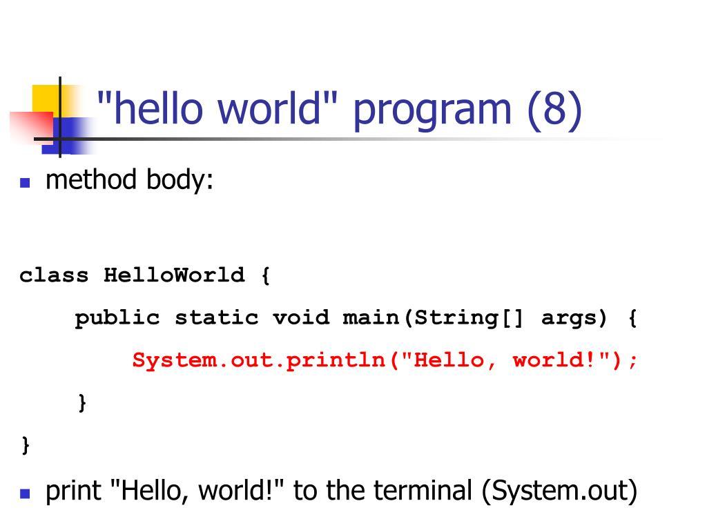 """hello world"" program (8)"