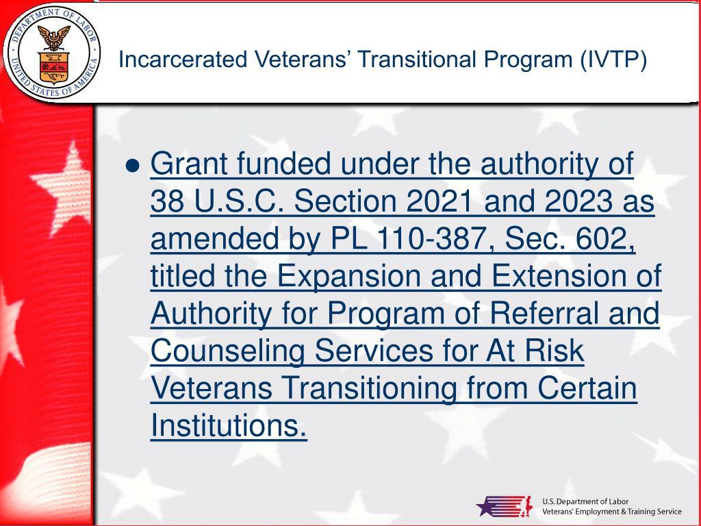Incarcerated Veterans' Transitional Program (IVTP)